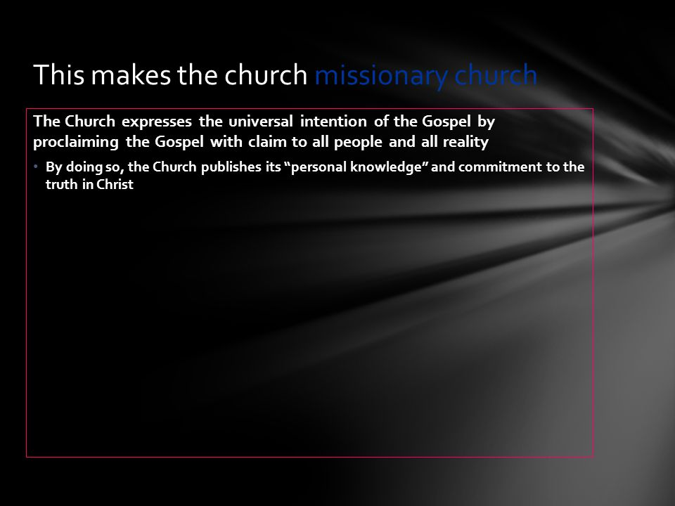 This makes the church missionary church