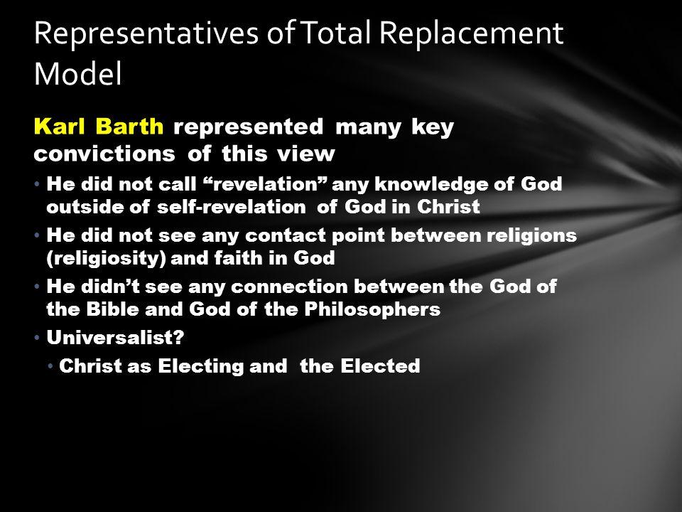 Representatives of Total Replacement Model