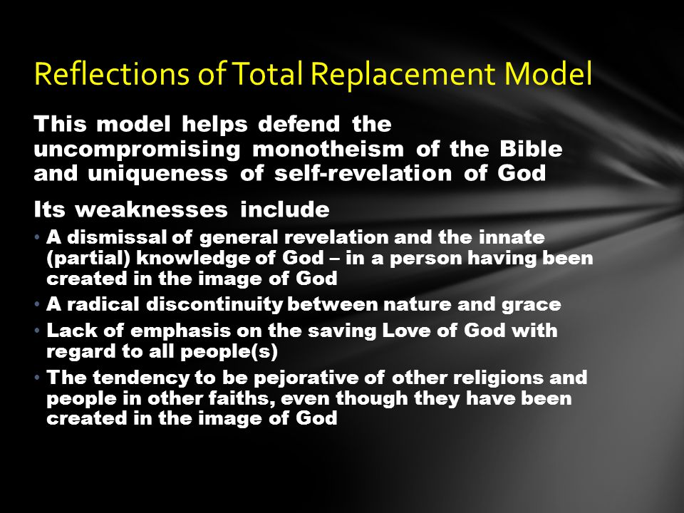 Reflections of Total Replacement Model