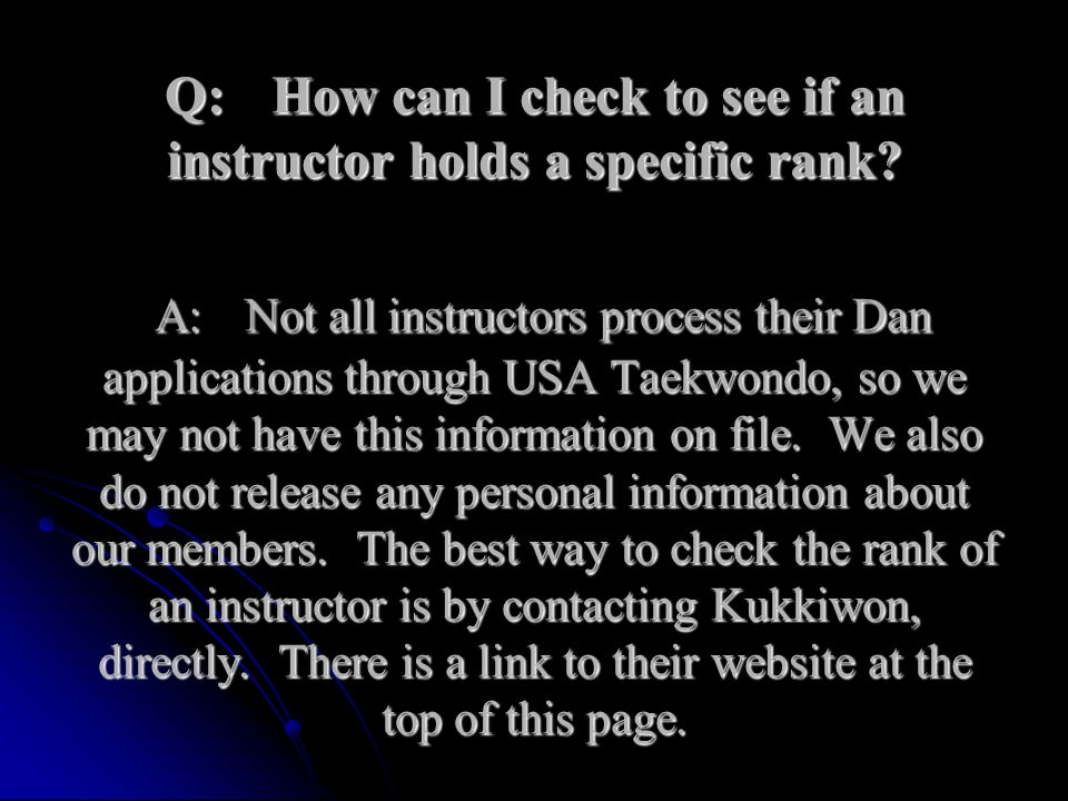 Q:. How can I check to see if an instructor holds a specific rank. A: