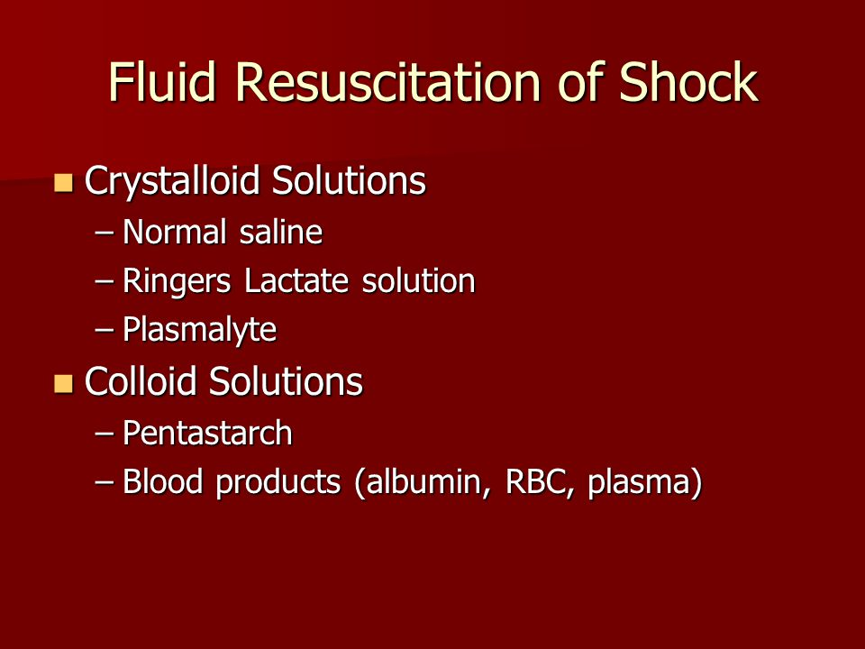 Fluid Resuscitation of Shock