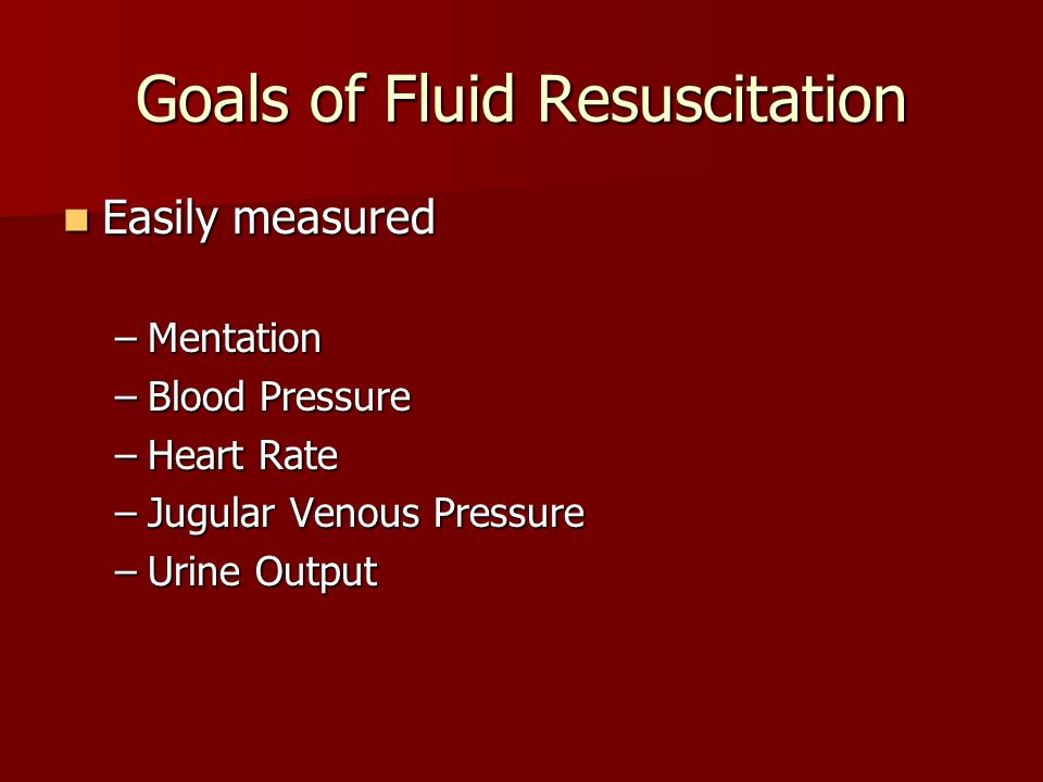 Goals of Fluid Resuscitation