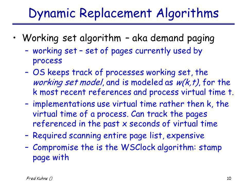Dynamic Replacement Algorithms