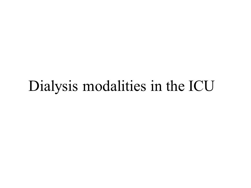 Dialysis modalities in the ICU