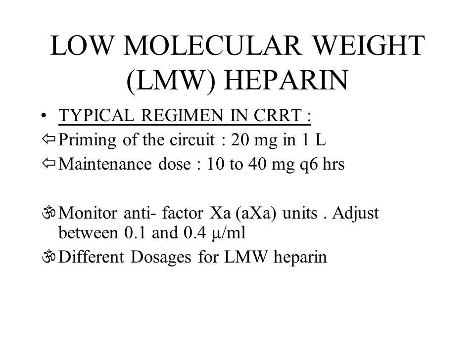 LOW MOLECULAR WEIGHT (LMW) HEPARIN