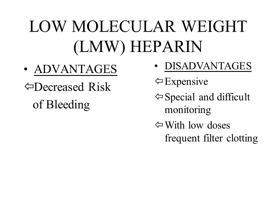 LOW MOLECULAR WEIGHT (LMW) HEPARIN
