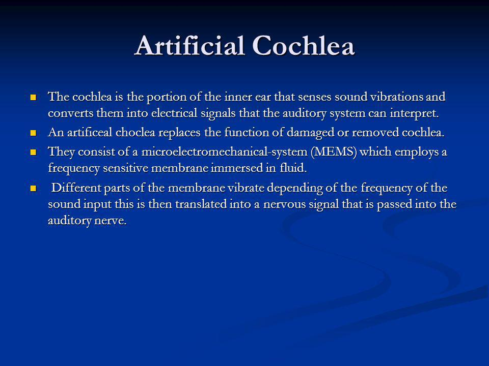 Artificial Cochlea