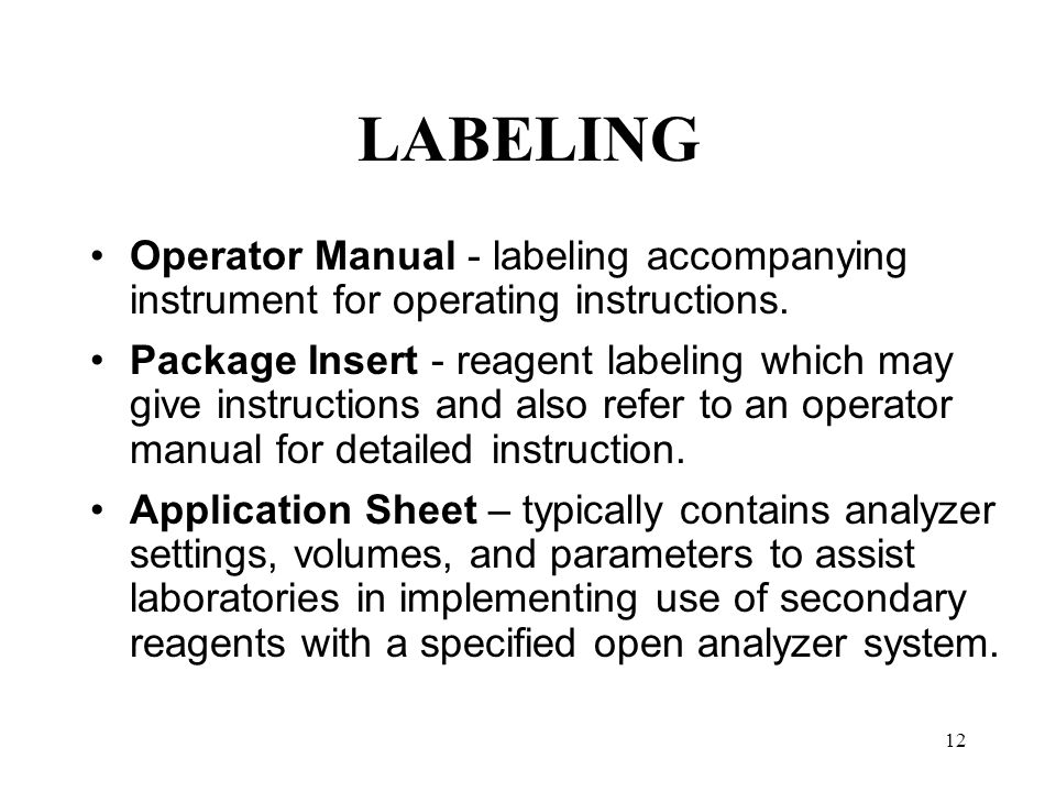 LABELING Operator Manual - labeling accompanying instrument for operating instructions.