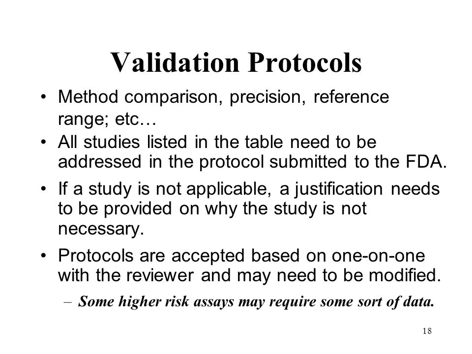 Validation Protocols Method comparison, precision, reference range; etc…