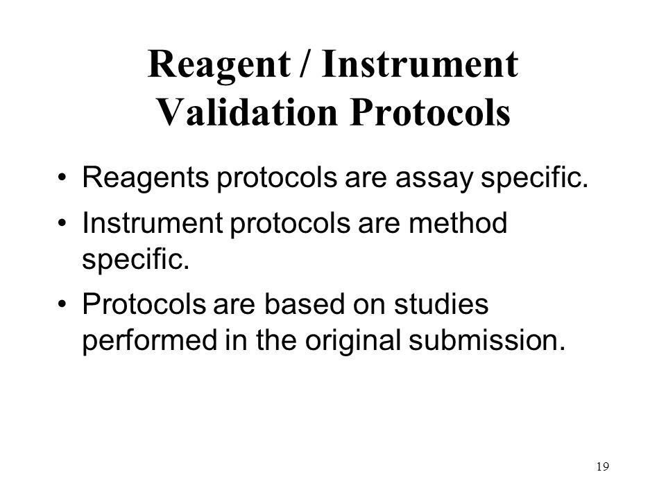 Reagent / Instrument Validation Protocols