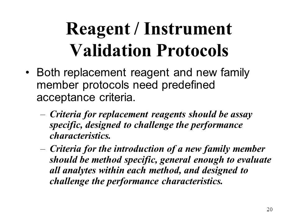 Reagent / Instrument Validation Protocols
