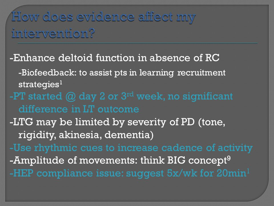 How does evidence affect my intervention