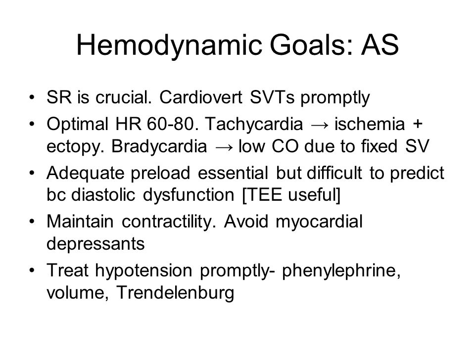 Hemodynamic Goals: AS SR is crucial. Cardiovert SVTs promptly