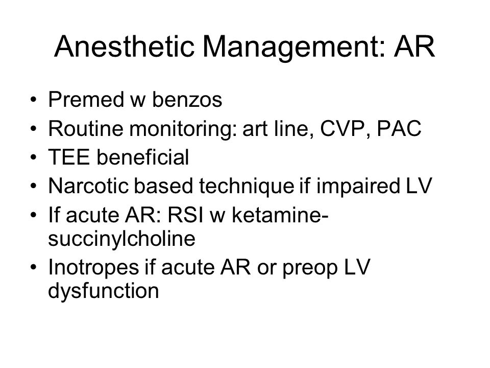 Anesthetic Management: AR