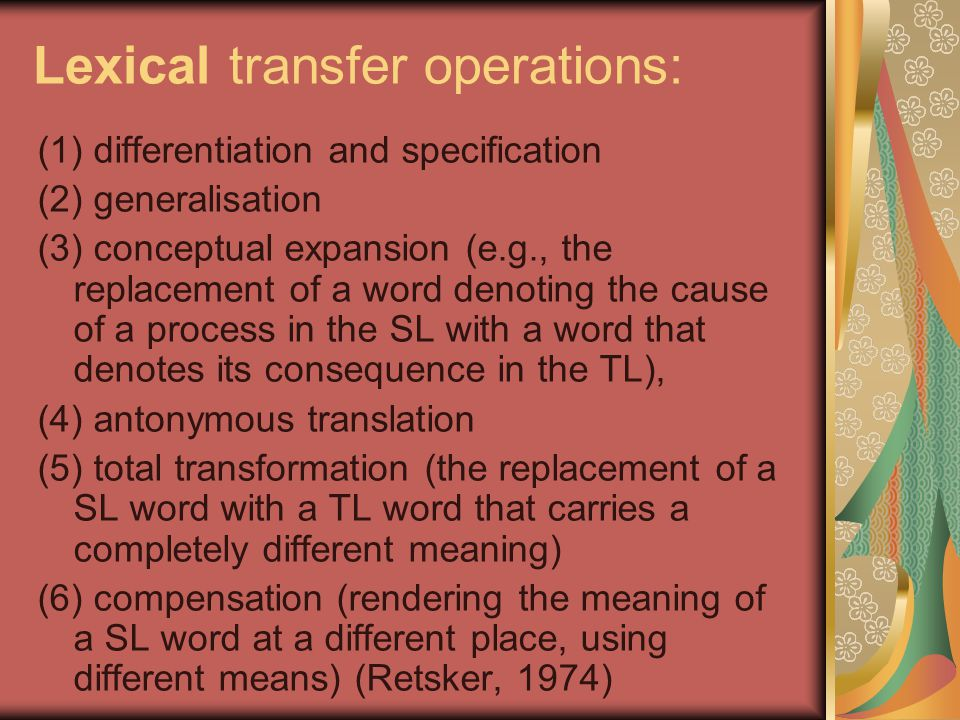 Lexical transfer operations: