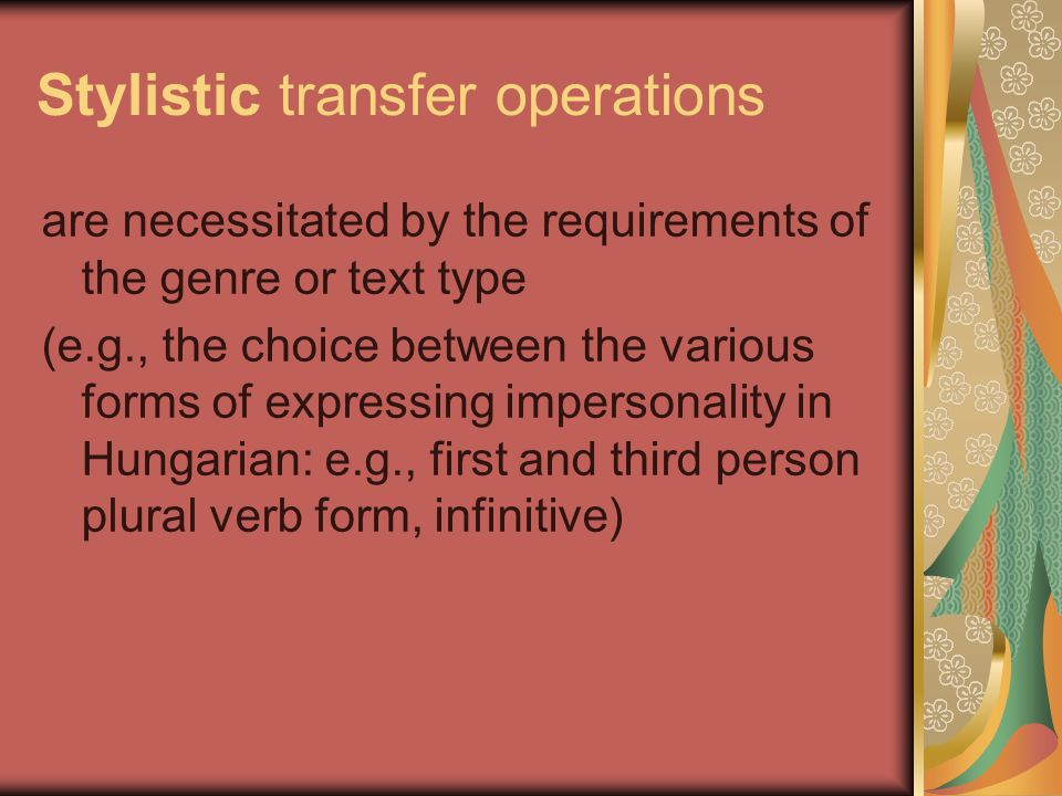 Stylistic transfer operations