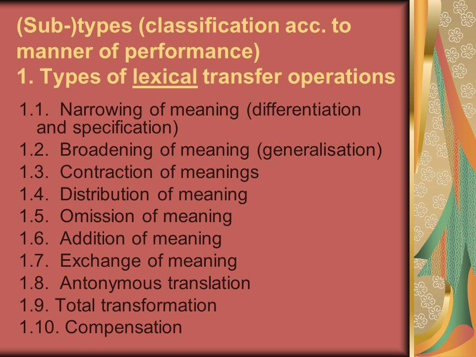 (Sub-)types (classification acc. to manner of performance) 1