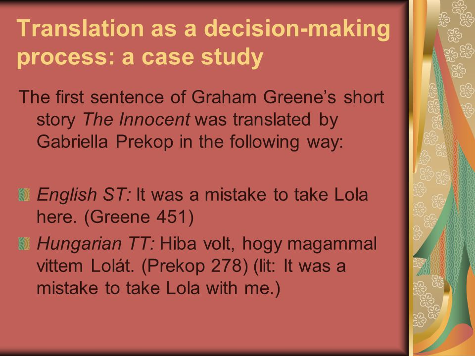 Translation as a decision-making process: a case study