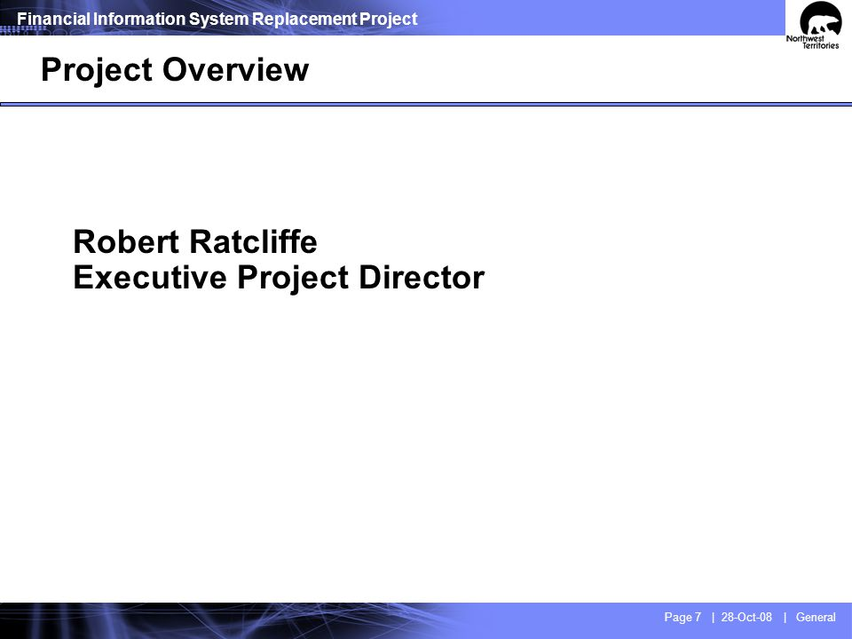 Project Scope Replace FIS and major processes / applications around FIS.