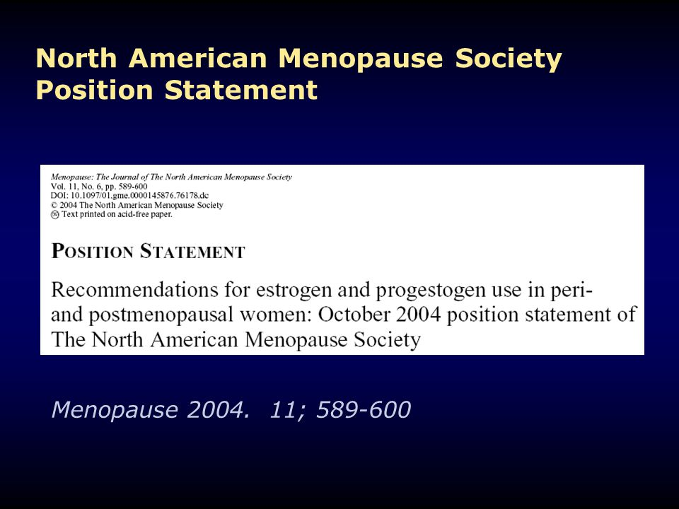 North American Menopause Society Position Statement