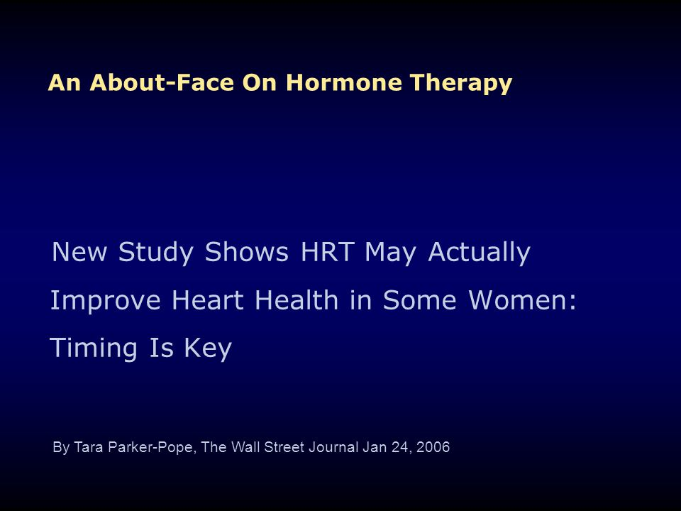 An About-Face On Hormone Therapy
