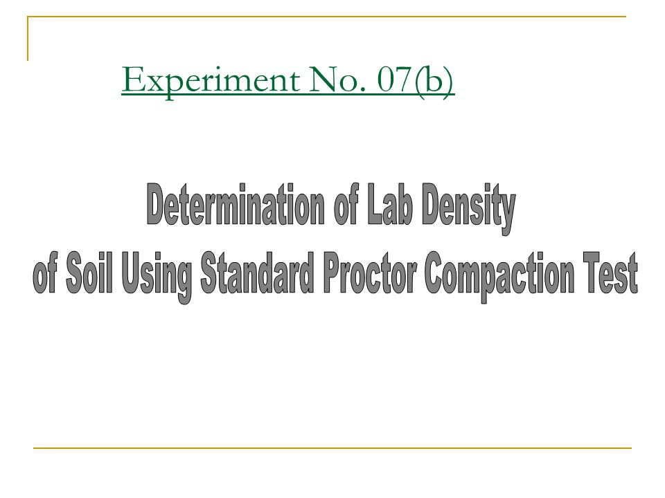 Experiment No. 07(b) Determination of Lab Density
