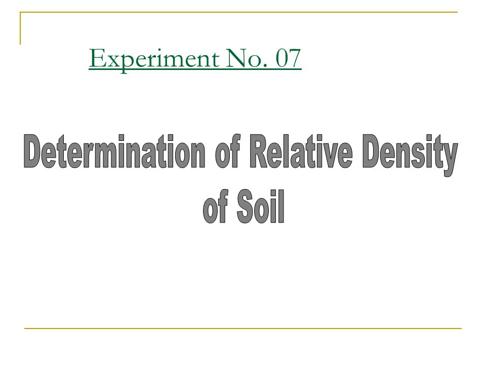 Determination of Relative Density
