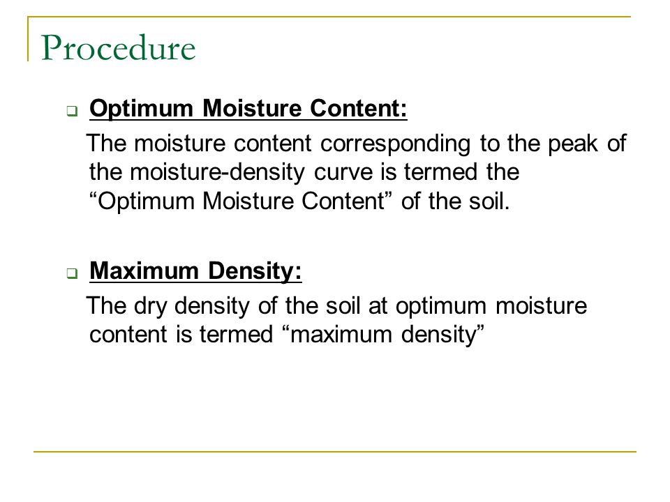 Procedure Optimum Moisture Content: