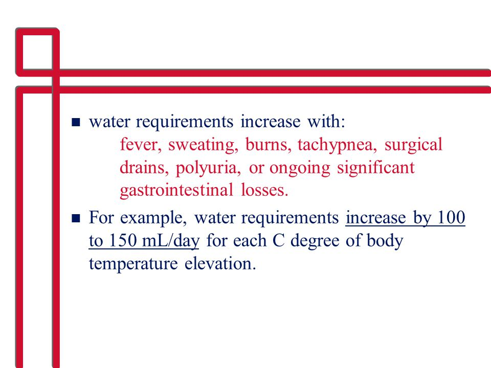 water requirements increase with: