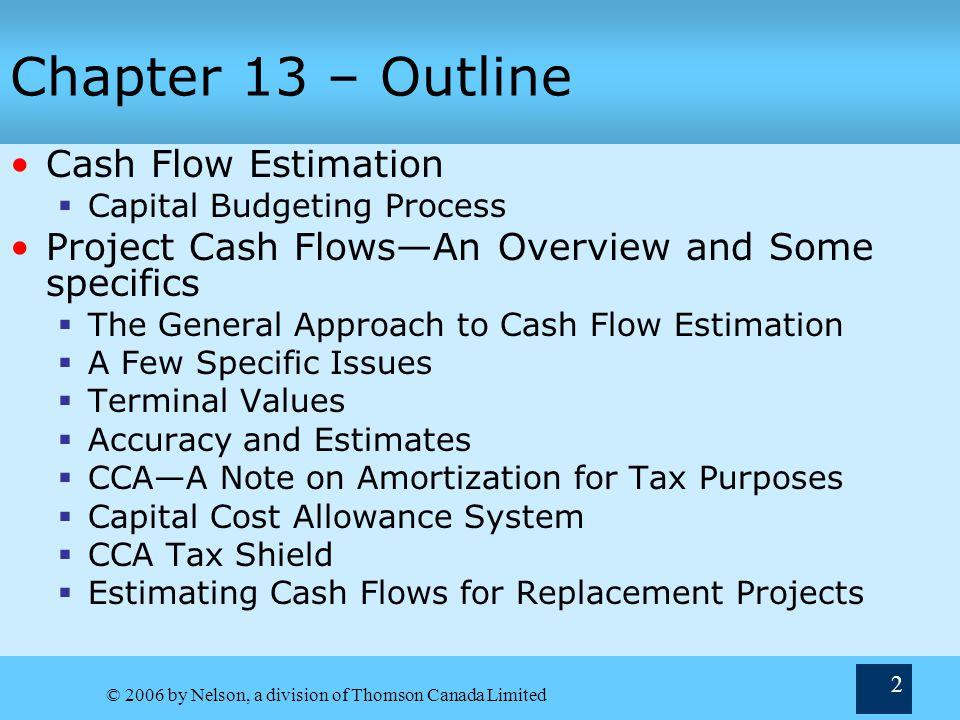 Chapter 13 – Outline Cash Flow Estimation