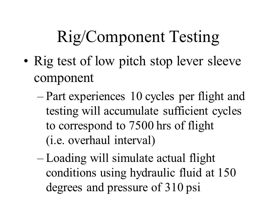 Rig/Component Testing