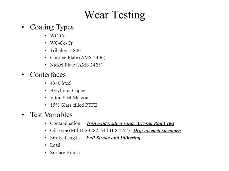 Wear Testing Coating Types Conterfaces Test Variables WC-Co WC-Co-Cr