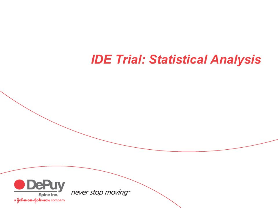 IDE Trial: Statistical Analysis