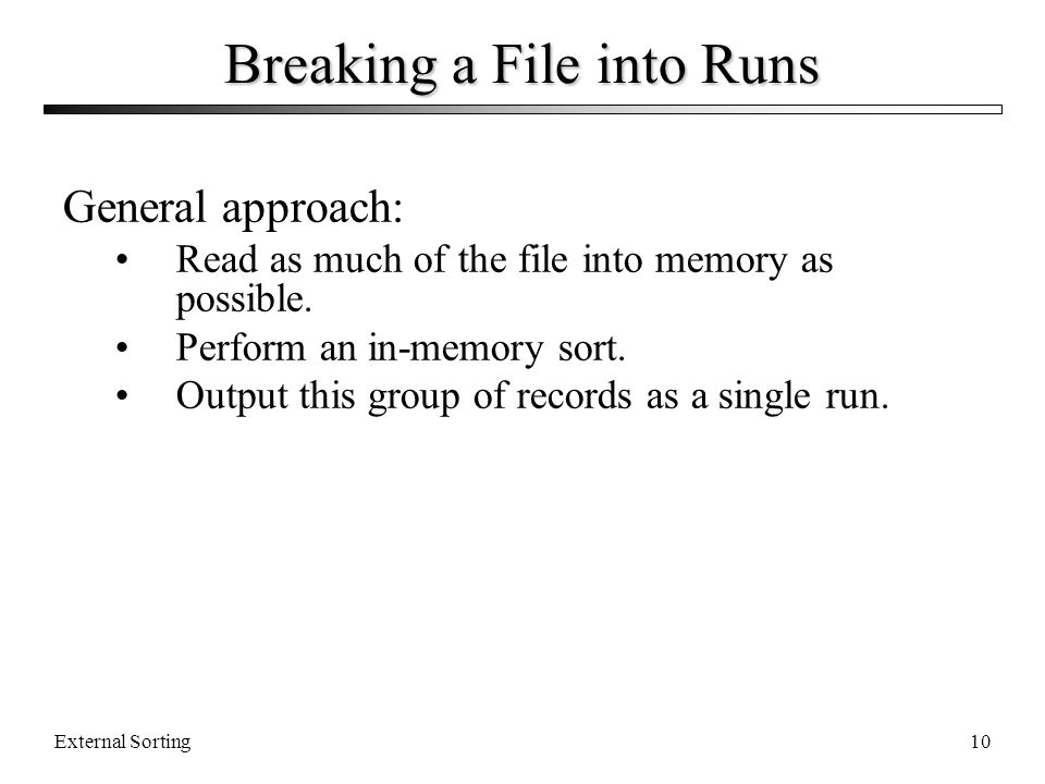 Breaking a File into Runs