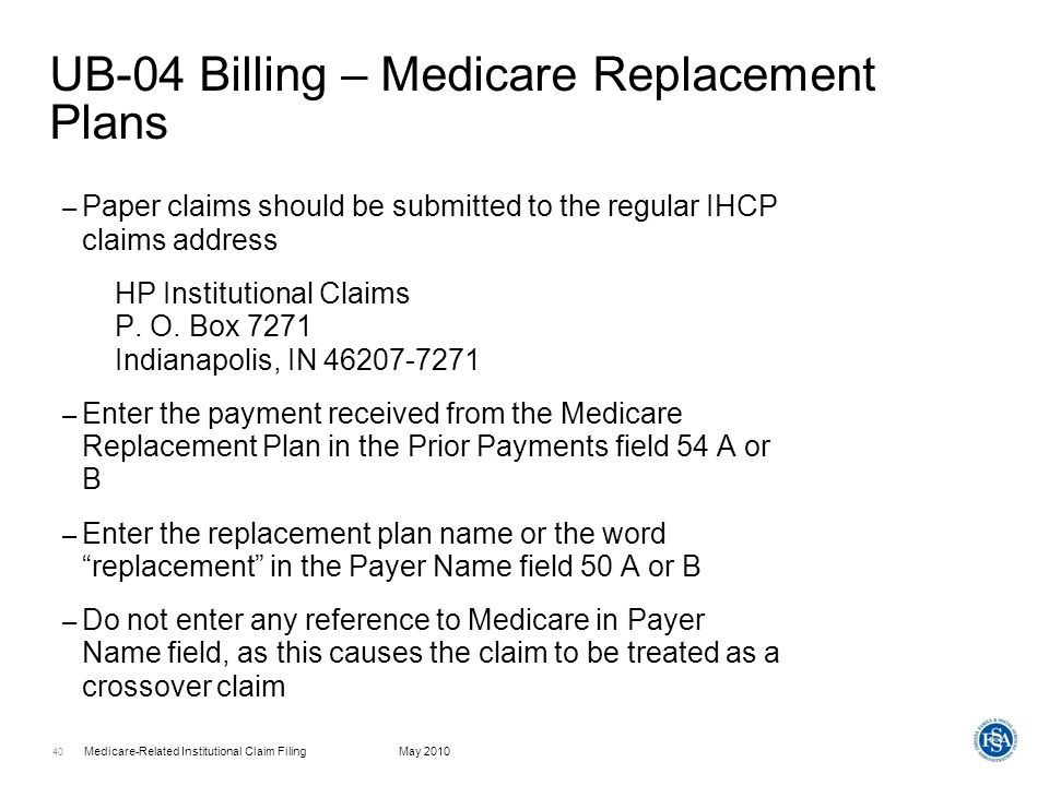 UB-04 Billing – Medicare Replacement Plans