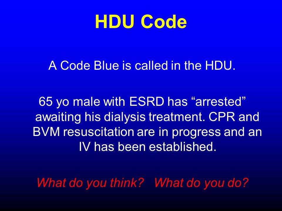 HDU Code A Code Blue is called in the HDU.