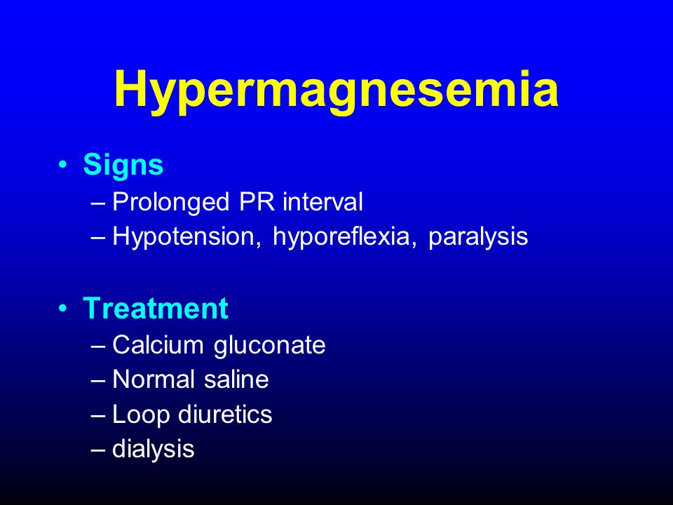 Hypermagnesemia Signs Treatment Prolonged PR interval