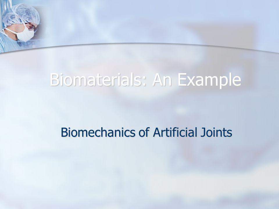 Biomaterials: An Example