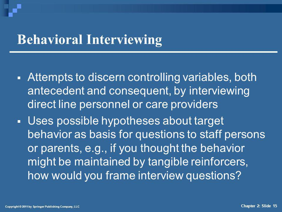 Four Questions to Consider in Evaluating Behavioral Interview Data