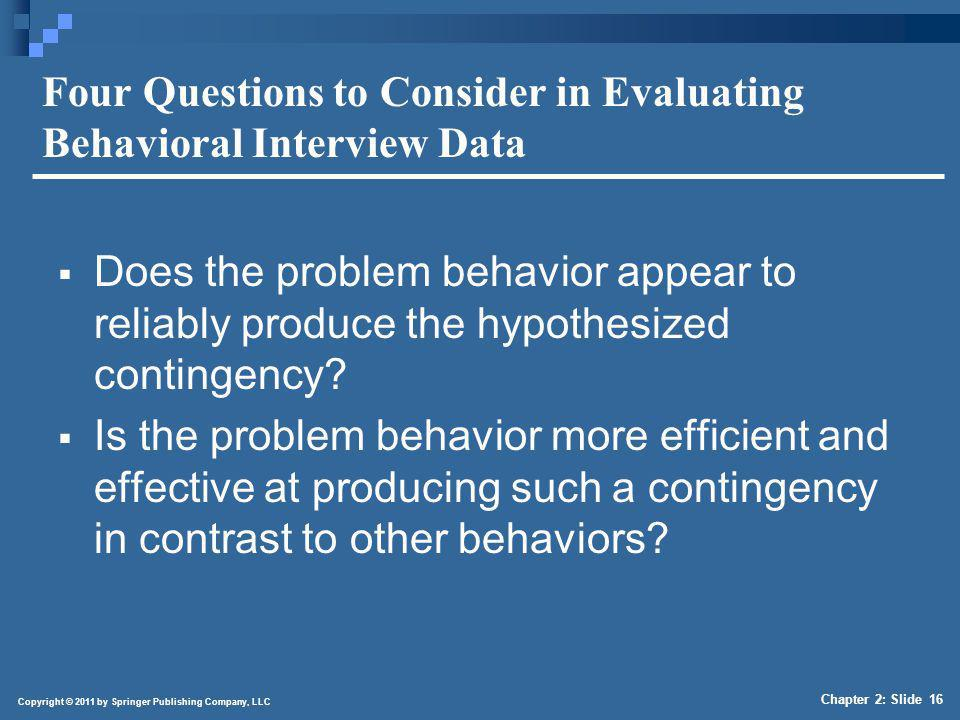4/1/2017 Four Questions to Consider in Evaluating Behavioral Interview Data (continued)