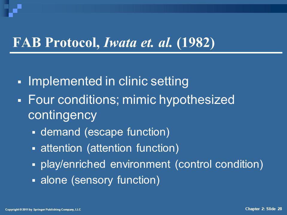 FAB Protocol, Iwata et. al. (1982) (continued)