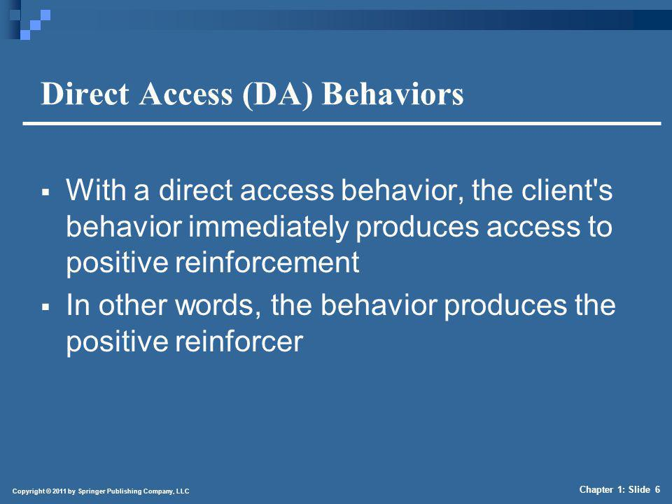 Socially Mediated Access (SMA) Behaviors