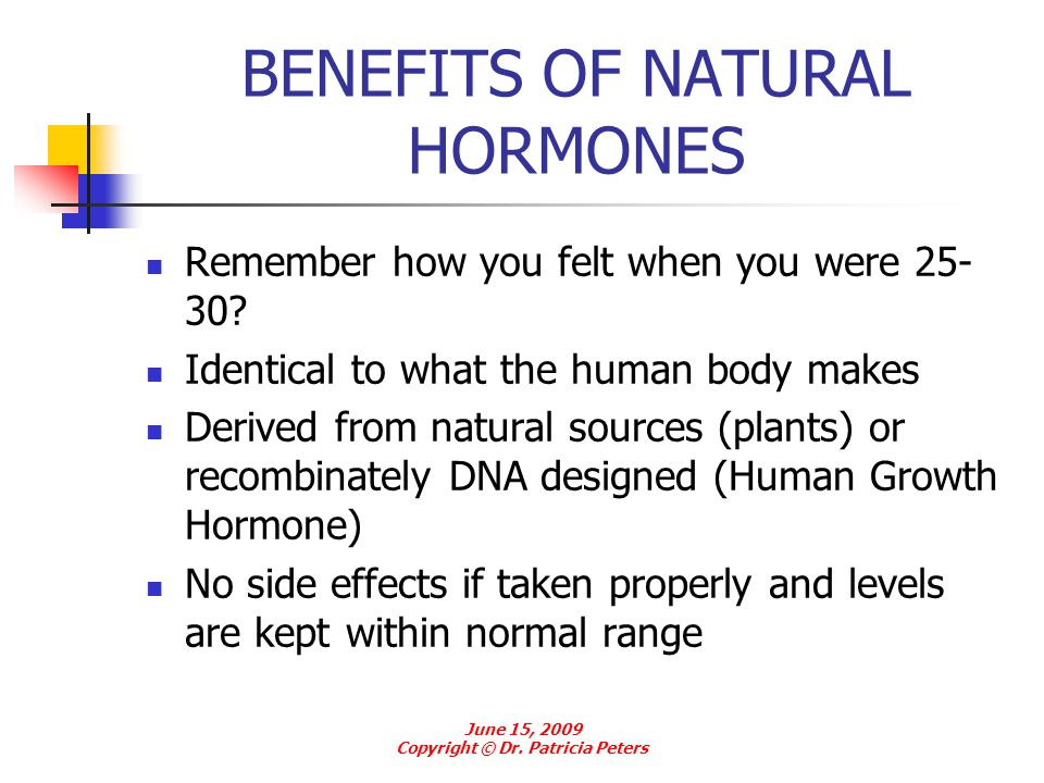 BENEFITS OF NATURAL HORMONES
