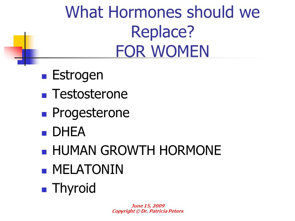 What Hormones should we Replace FOR WOMEN