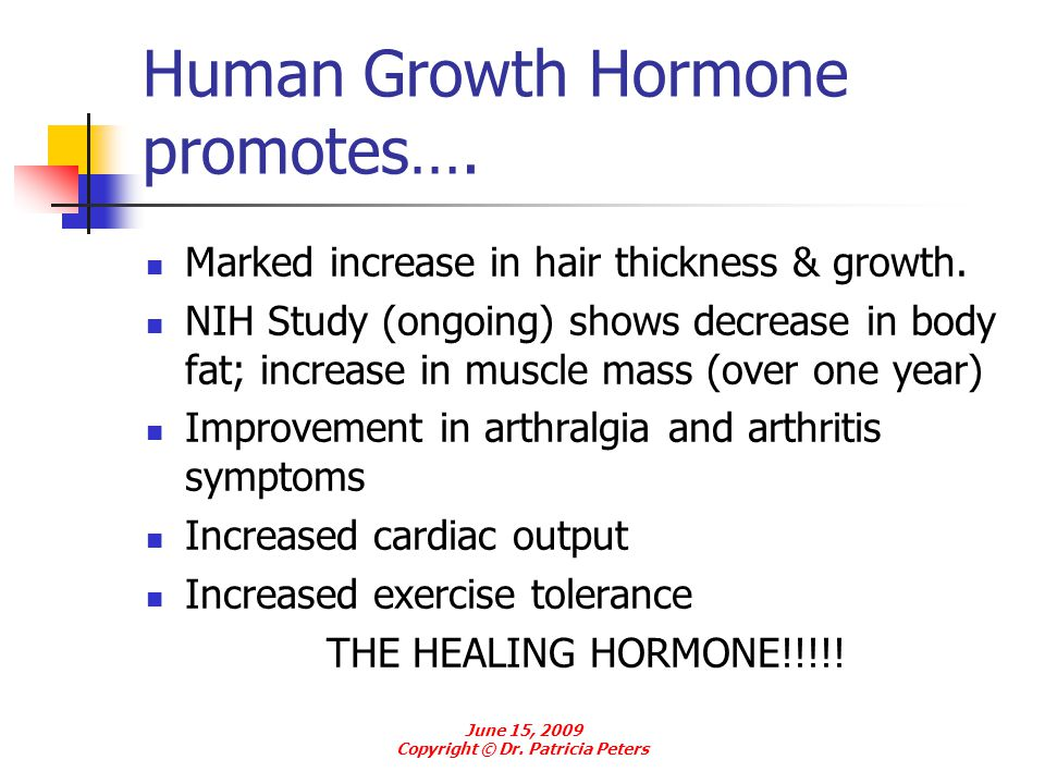 Human Growth Hormone promotes….