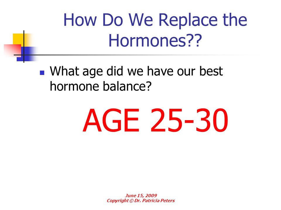 How Do We Replace the Hormones