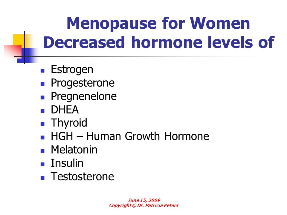 Menopause for Women Decreased hormone levels of