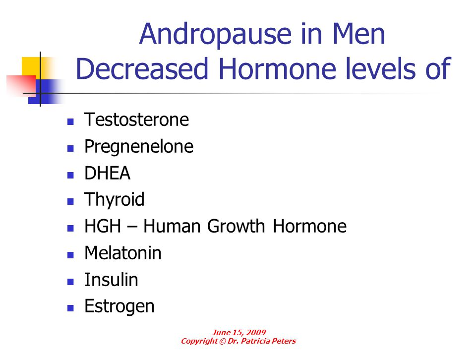 Andropause in Men Decreased Hormone levels of