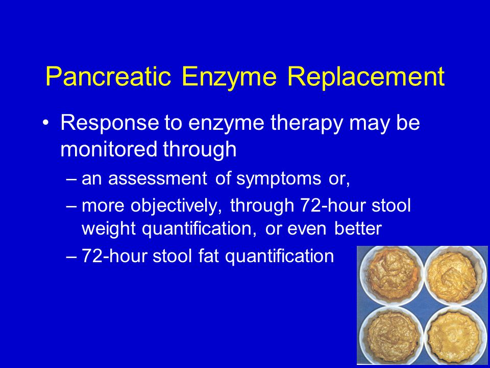 Pancreatic Enzyme Replacement