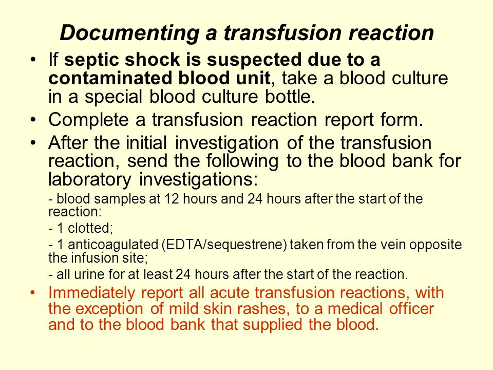 Documenting a transfusion reaction
